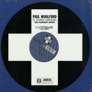 Front View : Paul Woolford - YOU ALREADY KNOW - Positiva / 12TIV400
