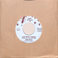 Front View : Nicole Willis & The Soul Investigators - PAINT ME IN A CORNER (7 INCH) - Timmion / TR703V2