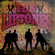 Front View : The Liptones - THE MEANING OF LIFE (LP) - A Message To You / amty18