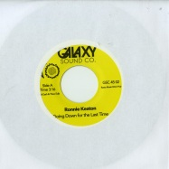 Front View : Ronnie Keaton - GOING DOWN FOR THE LAST TIME (7 INCH) - Galaxy Sound Co. / gsc45002