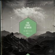 Front View : Bachelors Of Science - THE SPACE BETWEEN REMIXES VOL. 2 - Code Recordings / CODER010