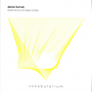 Front View : Denis Horvat - EXTENSIONS OF BASE NOTES - Vokabularium / VOK001