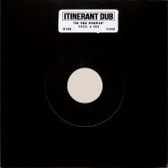 Front View : Itinerant Dubs - TO THE PEOPLE (7 INCH) - Itinerant Dub / ID-009