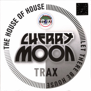 Front View : Cherry Moon Trax - THE HOUSE OF HOUSE / LET THERE BE HOUSE (10 INCH) - BONZAI CLASSICS / BCV2020016