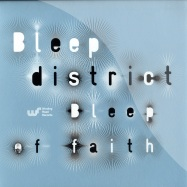 Front View : Bleep District - BLEEP OF FAITH EP - Winding Road Records / road022