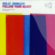 Front View : Holly Johnson - FOLLOW YOUR HEART (FRANKIE KNUCKLES RMX) (BLUE VINYL) - Pleasuredome / PLDV007