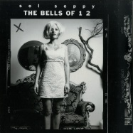 Front View : Sol Seppy - THE BELLS OF 1 2 (LP) - Grönland / LPGRON30