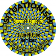 Front View : Situation feat Andre Espeut - BEYOND COMPARE (SEAN MCCABE REMIXES) - Situationism / SITU027