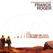 Front View : Franck Roger - TURN ME OVER - Earthrumental Music / EM03