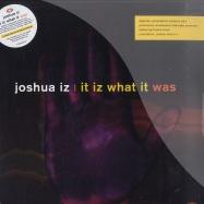 Front View : Joshua Iz - IT IZ WHAT IT WAS (2X12) - Vizual Records / vizltd001v