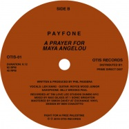 Front View : Payfone - I WAS IN NEW YORK / A PRAYER FOR MAYA ANGELOU - Otis Records / OTIS01