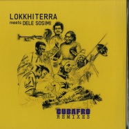 Front View : Lokkhi Terra Meets Dele Sosimi - CUBAFRO REMIXES - MoBlack Records / MBRV005