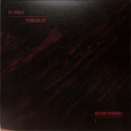 Front View : VII Circle - FEARLESS EP - Destroy To Rebuild / DTR001
