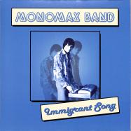 Front View : Monomax Band - IMMIGRANT SONG (7 INCH) - Mattoni Pazzi Studios / MPS001
