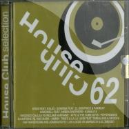 Front View : Various Artists - HOUSE CLUB SELECTION 62 (CD) - Saifam / atl948-2
