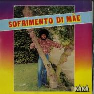 Front View : Kaka - SOFRIMENTO DI MAE (LP) - Kaka Records / KAKALP-1857