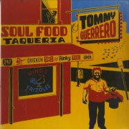 Front View : Tommy Guerrero - SOUL FOOD TAQUERIA (180G 2X12 LP, 2019 REPRESS) - Be With Records / bewith026lp