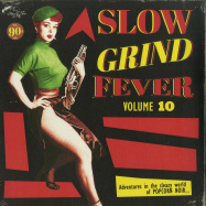 Front View : Various Artists - SLOW GRIND FEVER VOL. 10 (LP) - Stag-O-Lee / stago151 / 05176451