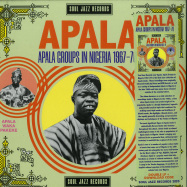 Front View : Various Artists - APALA: APALA GROUPS IN NIGERIA 1964-1969 (2LP + MP3) - Soul Jazz / SJRLP440 / 05190211