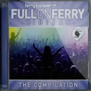 Front View : Ferry Corsten - FULL ON FERRY - IBIZA (CD) - Premier / Premiercd05