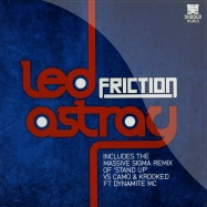 Front View : Friction - LED ASTRAY / STAND UP (SIGMA REMIX) - Shogun Audio / sha052