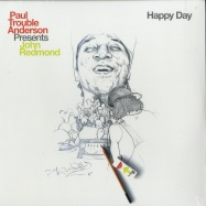 Front View : Paul Trouble Anderson pres. John Redmond - HAPPY DAY - BBE / BBE543SLP / 9013608