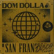 Front View : Dom Dolla - SAN FRANDISCO + REMIXES - Sweat It Out / SWEATSV008