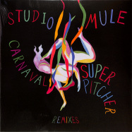 Front View : Studio Mule - CARNAVAL SUPERPITCHER REMIXES - Studio Mule / Studio Mule 33