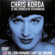 Front View : Chris Korda and The Church Of Euthanasia - 8 BILLION HUMANS CANT BE WRONG (2LP) - Mental Groove / MG136