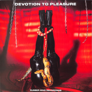 Front View : Various Artists - DEVOTION TO PLEASURE (RED VINYL) - Rubber Mind / RMR02