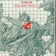 Front View : Trans-4M - SUBLUNAR ORACLES (2LP) - Safe Trip / ST014-LP