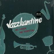 Front View : Jazzkantine - MIT PAUKEN UND TROMPETEN (LP + CD) - Rap Nation / 05176021