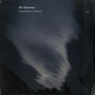 Front View : Kit Downes - DREAMLIFE OF DEBRIS (LP) - ECM Records / 0801588
