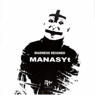 Front View : MANASYt - MADNESS REIGNED - Rator Mute / RM003