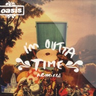 Front View : Oasis - I M OUTTA TIME (REMIX) 7 INCH - Big Brother / rkid55x