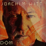 Front View : Joachim Witt - DOM (2X12 LP + CD) - Sony Music / 887254546610