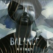 Front View : Various Artists - BALANCE PRESENTS: KOELSCH (CD) - Balance Music / bal013cd
