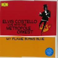 Front View : Elvis Costello - MY FLAME BURNS BLUE (BLUE 180G 2X12 LP + MP3) - Deutsche Grammophon / 4796062
