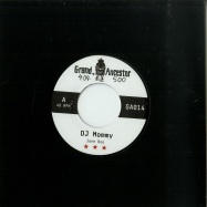 Front View : Jane Bee / Bukkha - DJ MOMMY (7 INCH) - Grand Ancestor / GA014