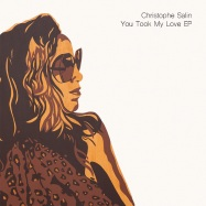 Front View : Christophe Salin - YOU TOOK MY LOVE EP - Salin Records / Salin006