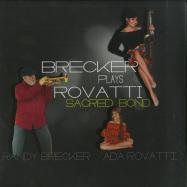 Front View : Randy Brecker & Ada Rovatti - BRECKER PLAYS ROVATTI - A SACRED BOND (2LP, 180 G VINYL) - Jazzline / D78073