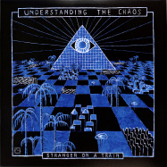Front View : Stranger On A Train - UNDERSTANDING THE CHAOS - Subterranean Odyssey / SO002