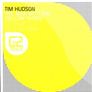 Front View : Tim Hudson - THE MAN WITH THE YELLOW SHOES - C2Trax507