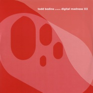 Front View : Todd Bodine - DIGITAL MADNESS III - Highgrade028