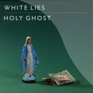 Front View : White Lies - HOLY GHOST (7 INCH GREEN VINYL) - Polydor / 2768774