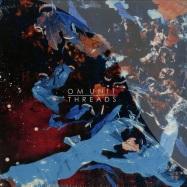 Front View : Om Unit - THREADS (2X12 LP + MP3) - Civil Music / civ059