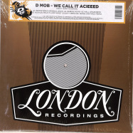 Front View : D-Mob - WE CALL IT ACIEED REMIXES - London Records / LMS5521335