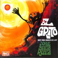 Front View : Jorge Lpez Ruiz - EL GRITO (SUITE PARA ORQUESTA DE JAZZ) (LP, 140G VINYL) - BE WITH RECORDS / BEWITH078LP