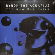 Front View : Byron the Aquarius - THE NEW BEGINNING (2LP) - Shall Not Fade / SNFLP007