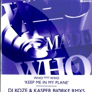 Front View : Who Made Who - KEEP ME IN MY PLANE - Gomma128